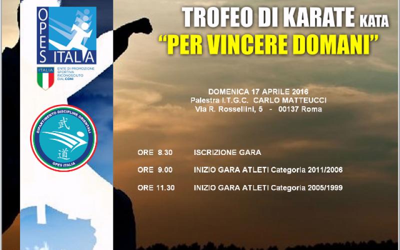 """1° Trofeo di Karate """"PER VINCERE DOMANI"""""""