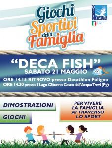 deca fish GIOCHI SPORTIVI DELLA FAMIGLIA