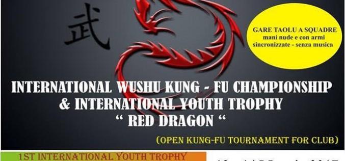 International Wushu Kung-Fu Championship e International Youth Trophy Red Dragon