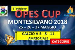 3ª OPES CUP: Calcio a 5-8-11 amatoriale