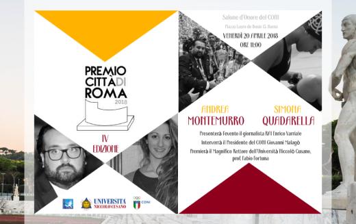 Venerdì 20 aprile, presso il Salone d'Onore del CONI, si terrà la IV Edizione del Premio Città di Roma