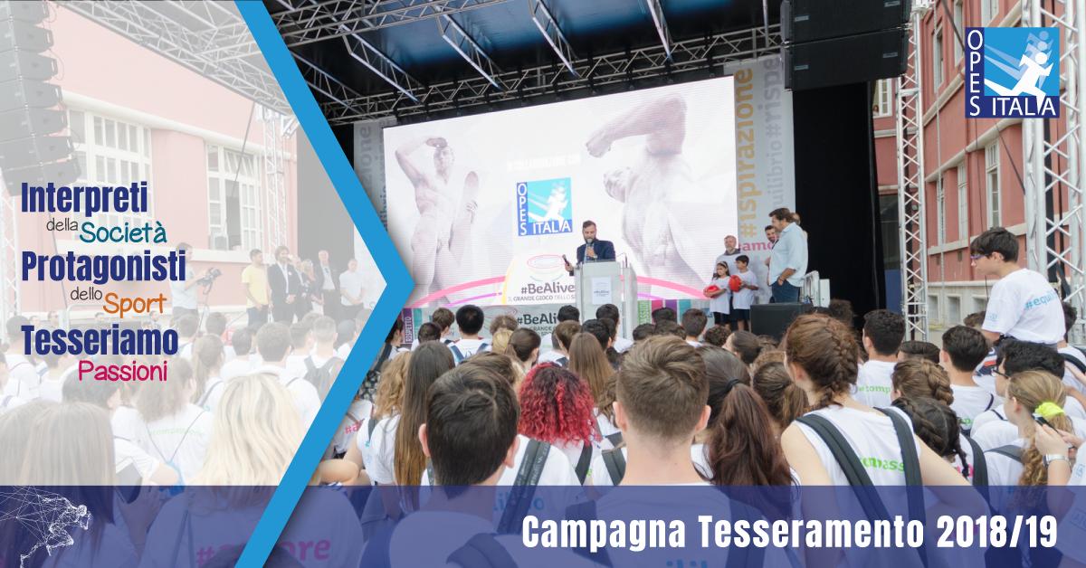 Campagna Tesseramenti OPES 2018/2019 #bealive