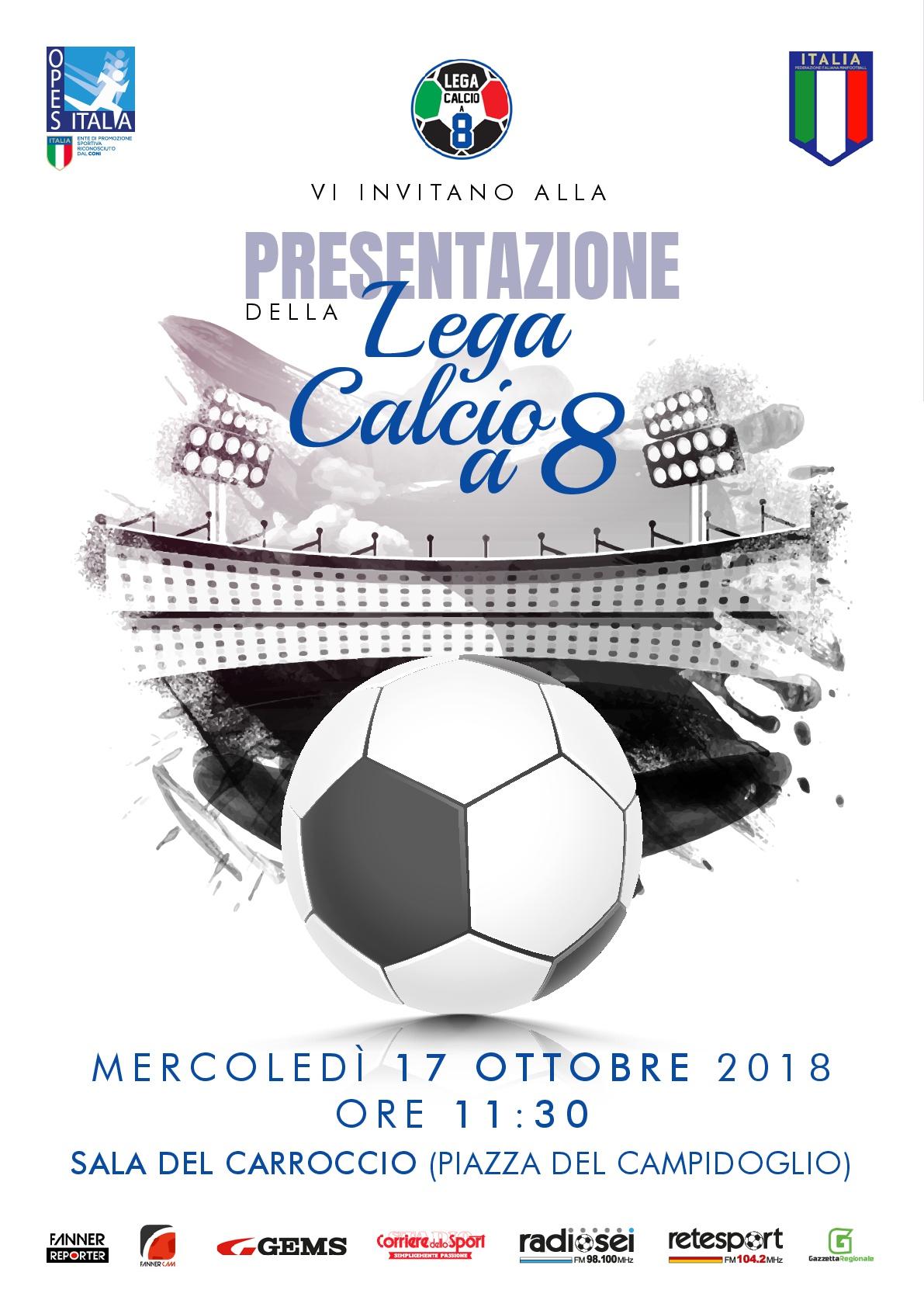INVITO UFFICIALE PRESENTAZIONE LEGA CALCIO A 8 (2)-001