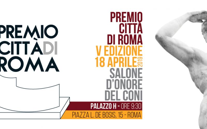 Giovedì 18 aprile, al Salone d'Onore del CONI, la V edizione del Premio Città di Roma
