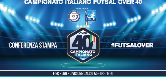 Martedì 18 giugno la conferenza stampa di presentazione della Final Eight del Campionato Italiano Futsal Over 40